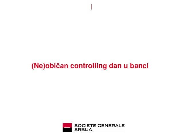 (Ne)običan controlling dan u banci