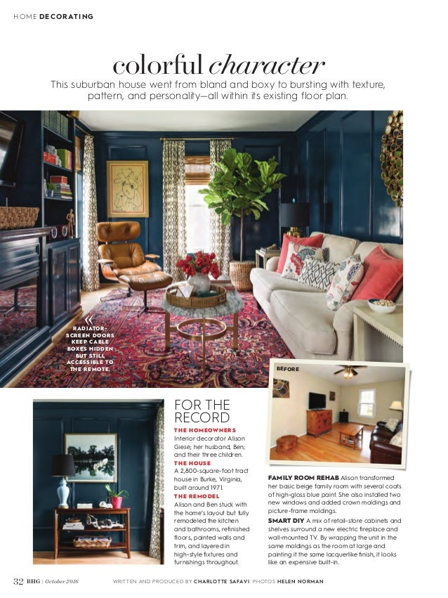 HOME DECORATING WRITTEN AND PRODUCED BY CHARLOTTE SAFAVI PHOTOS HELEN  NORMAN32 BHG | October 2016 This ...