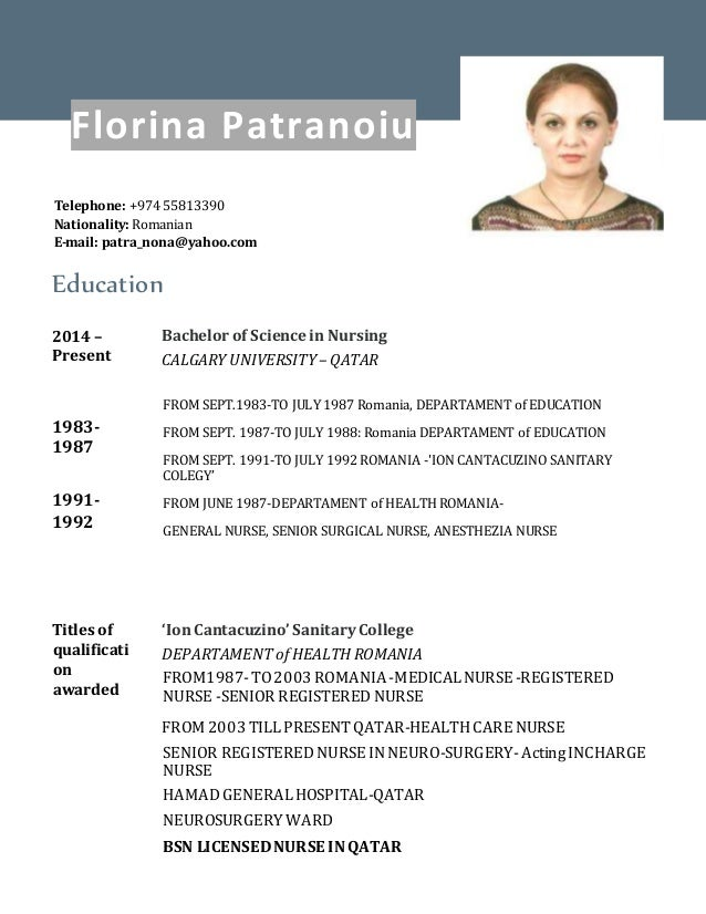 Education 2014 – Present 1983- 1987 1991- 1992 Bachelor of Science in Nursing CALGARY UNIVERSITY – QATAR FROM SEPT.1983-TO...
