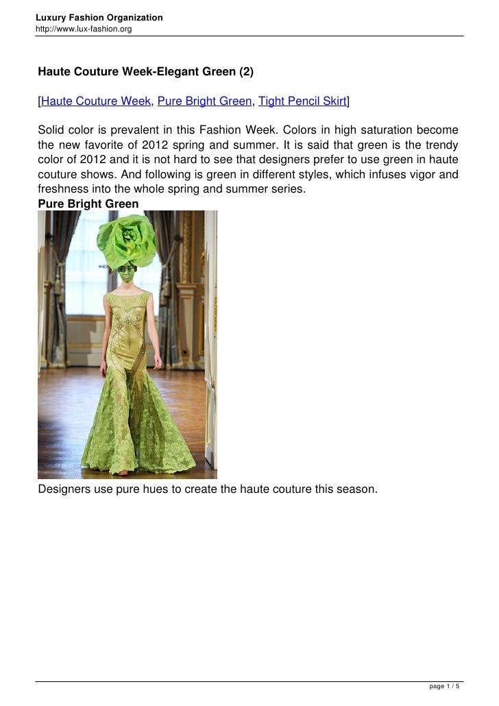 Luxury Fashion Organizationhttp://www.lux-fashion.orgHaute Couture Week-Elegant Green (2)[Haute Couture Week, Pure Bright ...