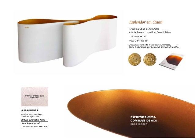 escultura-Mesa com base de aço Rogério Reis Lâmina de aço carbono  2mm de espessura Pintura automotiva fosca Solda imperc...
