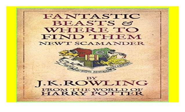 Fantastic Beasts And Where To Find Them Download P D F