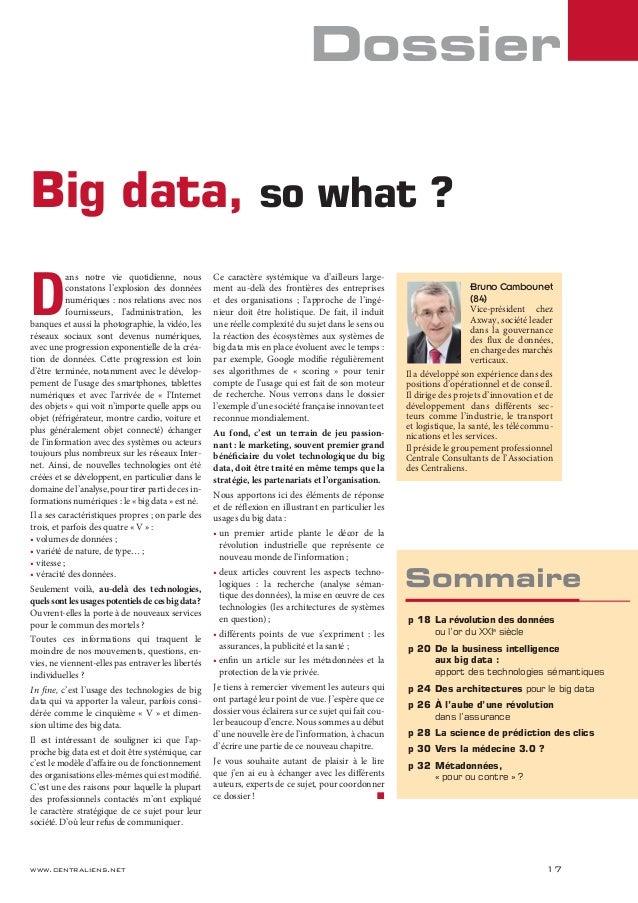 www.centraliens.net 17 Dossier D ans notre vie quotidienne, nous constatons l'explosion des données numériques : nos relat...