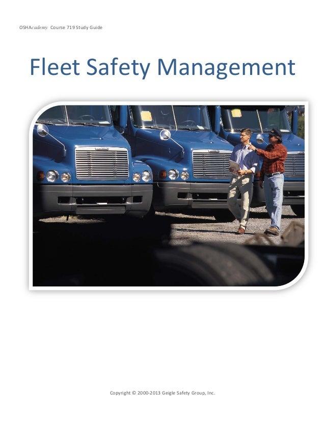 OSHAcademy Course 719 Study GuideCopyright © 2000-2013 Geigle Safety Group, Inc.Fleet Safety Management