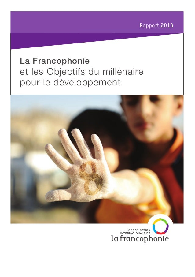 Organisation internationale de la Francophonie 19-21, avenue Bosquet 75007 Paris, France Tel +33 (0)1 44 37 33 00 www.fran...