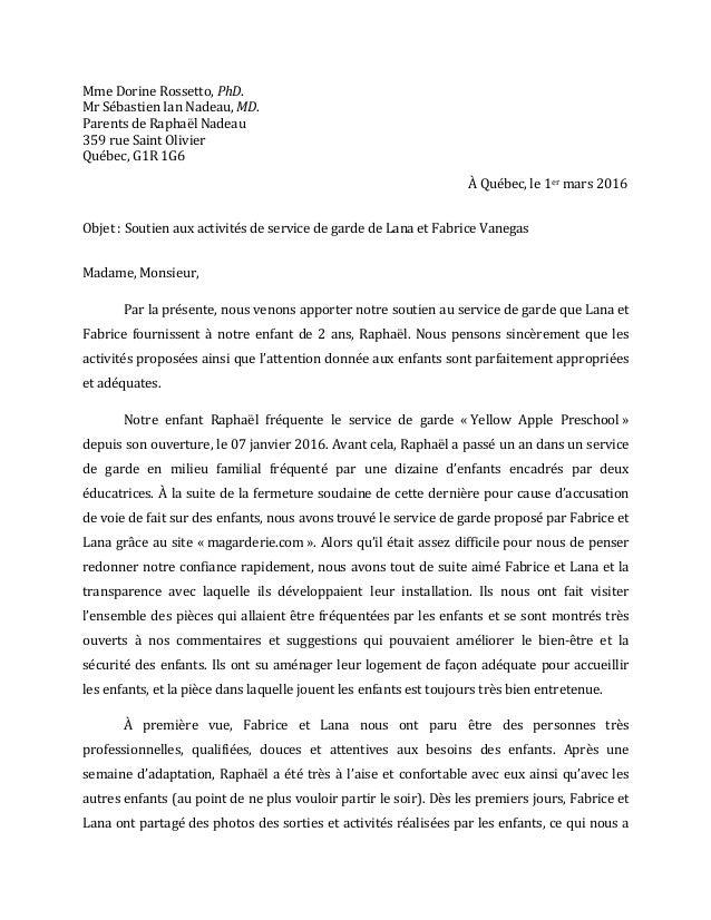 Mme  Dorine  Rossetto,  PhD.     Mr  Sébastien  Ian  Nadeau,  MD.   Parents  de  Raphaël  Nadeau...