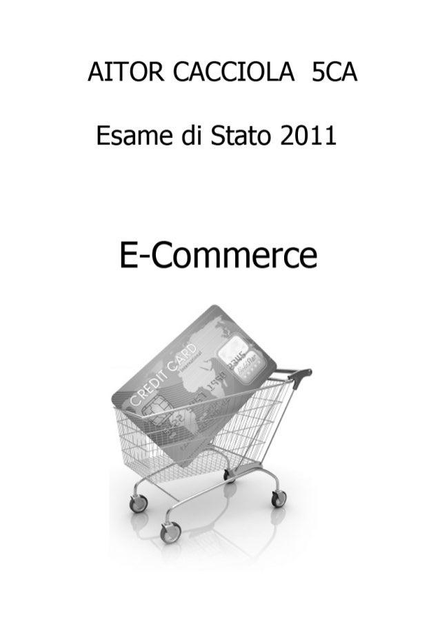 Indice Introduzione Descrizione La storia dell'e-commerce Diffusione geografica Aspetti tecnici Aspetti giuridici P...