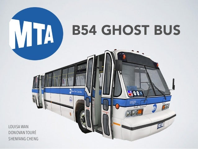B54 GHOST BUS LOUISA WAN DONOVAN TOURÉ SHENFANG CHENG
