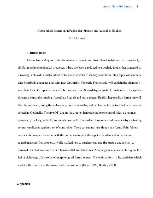 original file in PDF format 1 Hypocoristic formation in Peninsular  Spanish and Australian English Ariel Jackson 1. Introd...