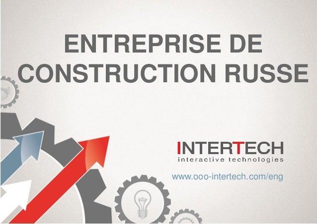intertech est une entreprise de construction russe