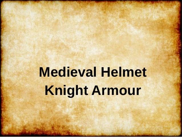 Medieval Helmet Knight Armour