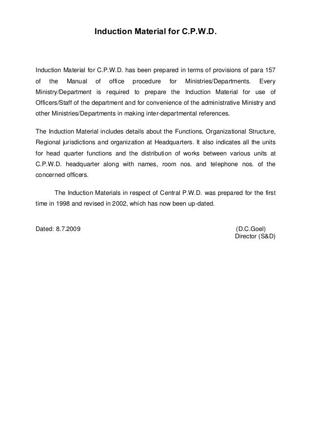Induction Material for C.P.W.D. Induction Material for C.P.W.D. has been prepared in terms of provisions of para 157 of th...