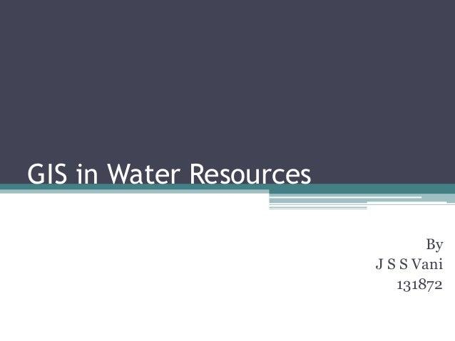 GIS in Water Resources By J S S Vani 131872