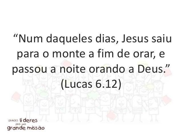"""""""Certa vez Jesus estava orando em particular, e com ele estavam os seus discípulos..."""" (Lucas 9.18a)"""