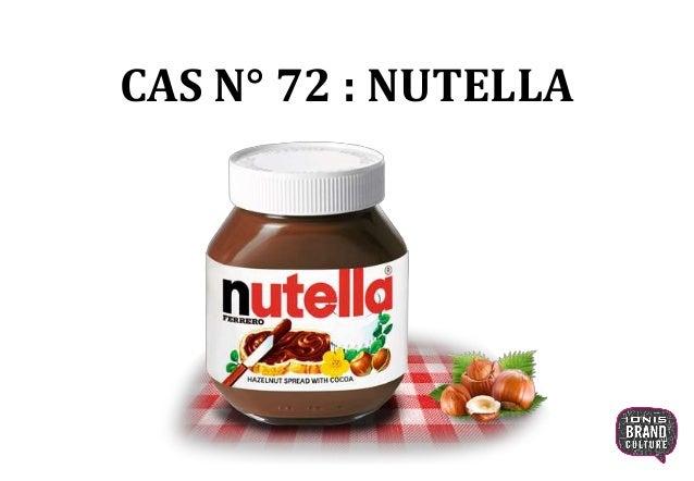 CAS N° 72 : NUTELLA