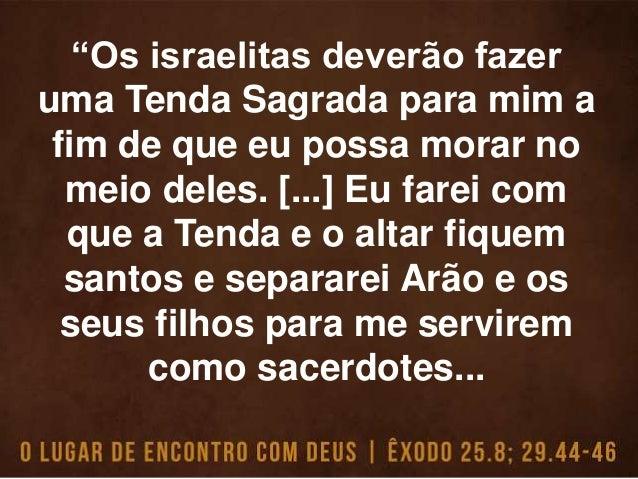 ... Morarei no meio do povo de Israel e serei o Deus deles. Eles ficarão sabendo que eu, o Senhor, sou o Deus que os tirou...