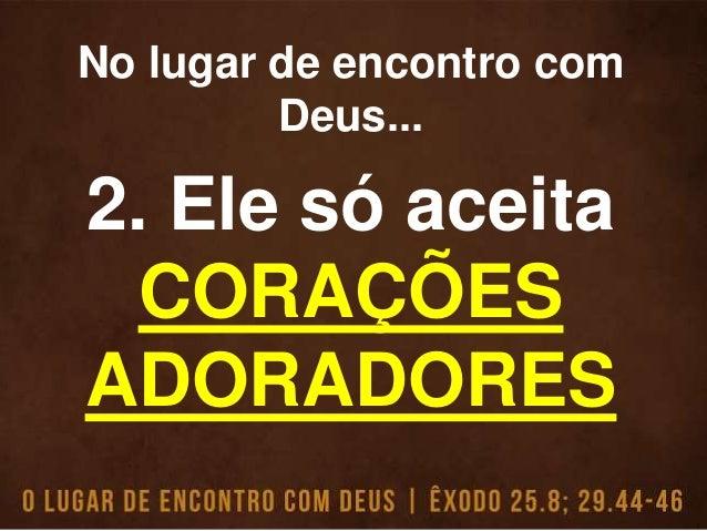 """""""E todos os que, de fato, queriam, voltaram trazendo uma oferta para o Senhor, a fim de que a Tenda da Presença de Deus, o..."""