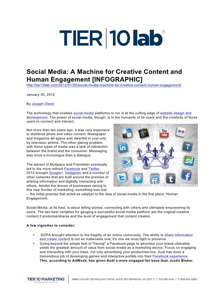Social Media: A Machine for Creative Content andHuman Engagement [INFOGRAPHIC]http://tier10lab.com/2012/01/30/social-medi...