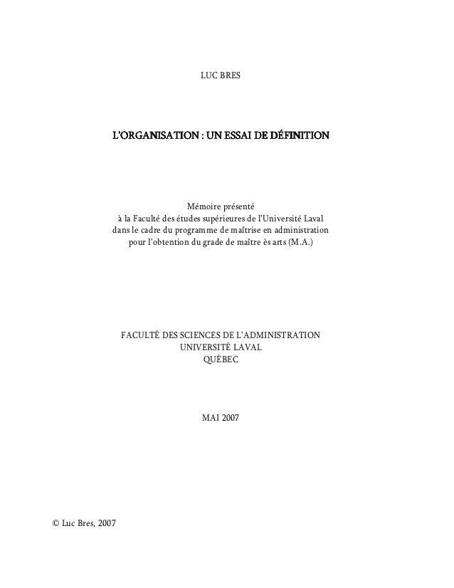 LUC BRES                                            DÉFINITION               L'ORGANISATION : UN ESSAI DE DÉFINITION      ...