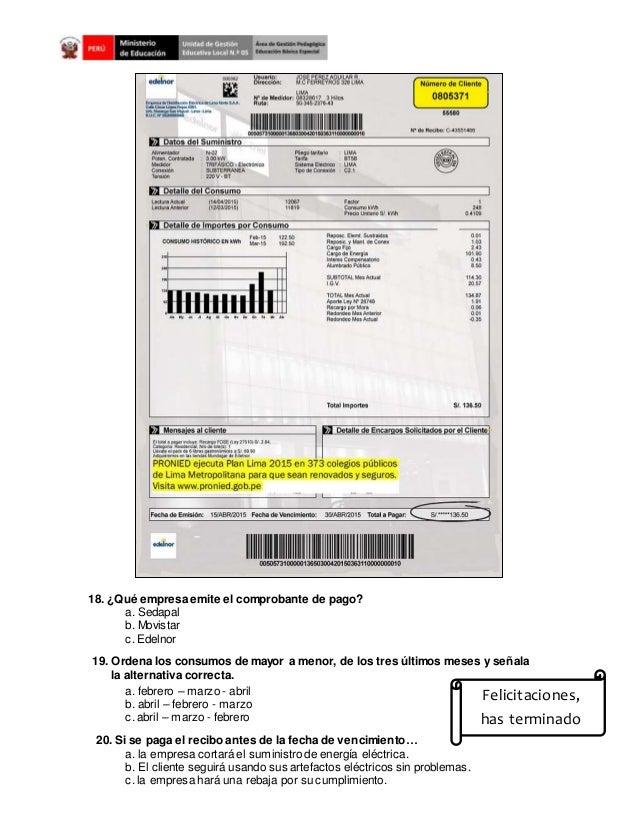 18. ¿Qué empresa emite el comprobante de pago? a. Sedapal b. Movistar c. Edelnor 19. Ordena los consumos de mayor a menor,...