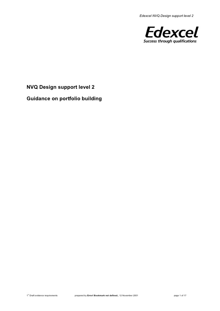 Edexcel NVQ Design support level 2     NVQ Design support level 2  Guidance on portfolio building     1st Draft evidence r...