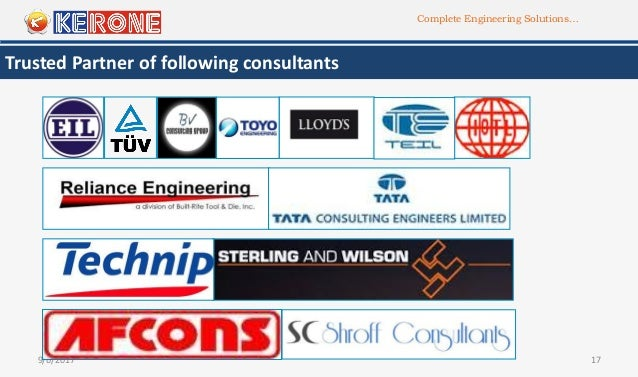Complete Engineering Solutions… 9/6/2017 17 Trusted Partner of following consultants