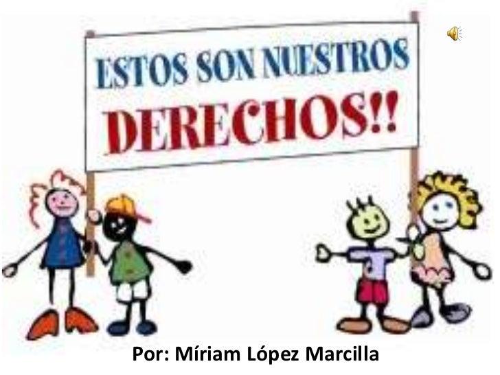 Por: Míriam López Marcilla