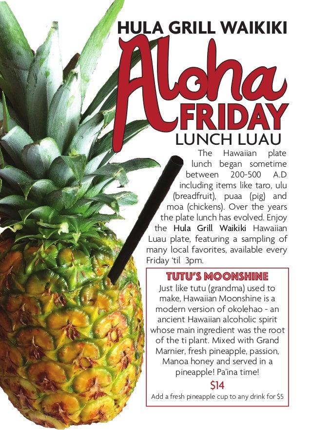 The Hawaiian plate lunch began sometime between 200-500 A.D including items like taro, ulu (breadfruit), puaa (pig) and mo...