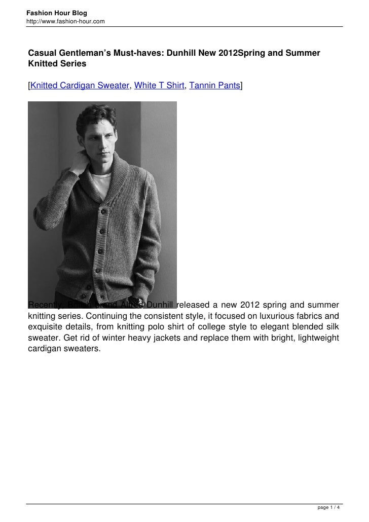 Fashion Hour Bloghttp://www.fashion-hour.comCasual Gentleman's Must-haves: Dunhill New 2012Spring and SummerKnitted Series...