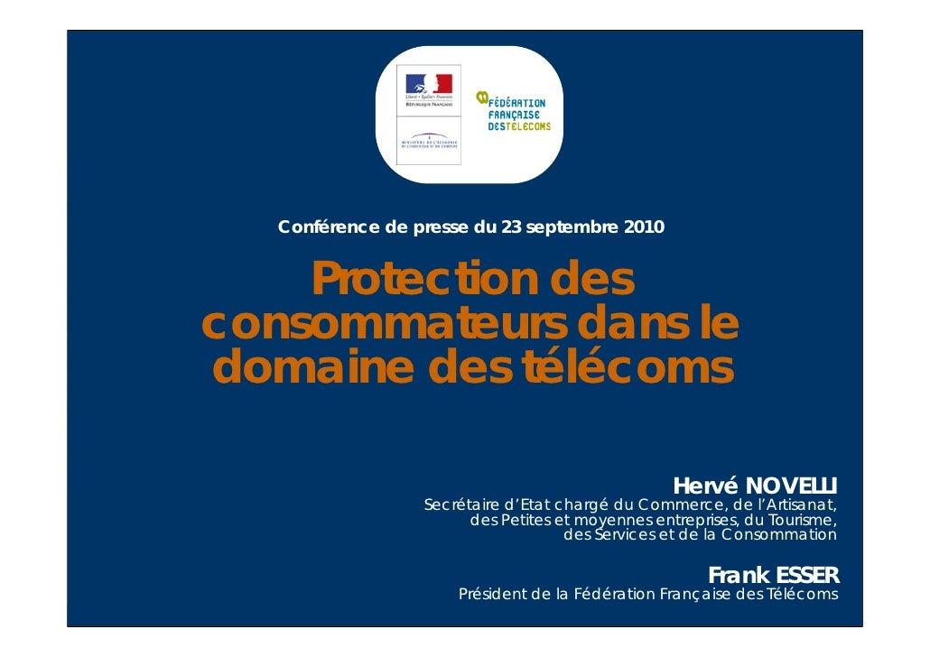 Protection des   consommateurs   dans le domaine     des télécoms        Le baromètre  Nouvelles mesures Conférence de pre...
