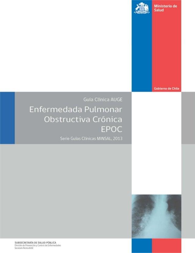 """2 GPC""""EnfermedadPulmonarObstructivaCrónicadetratamientoambulatorio"""",2013,MinisteriodeSalud Ministerio De Salud. Guía Clíni..."""