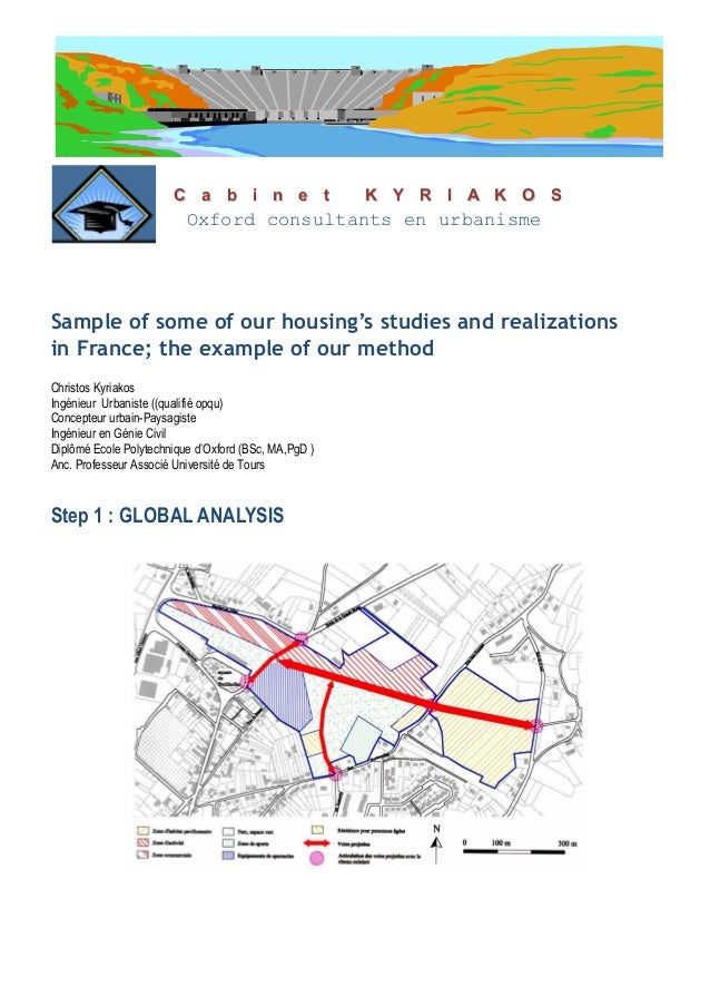 . Sample of some of our housing's studies and realizations in France; the example of our method Christos Kyriakos Ingénieu...