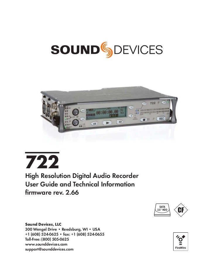 722High Resolution Digital Audio RecorderUser Guide and Technical Informationfirmware rev. 2.66                            ...