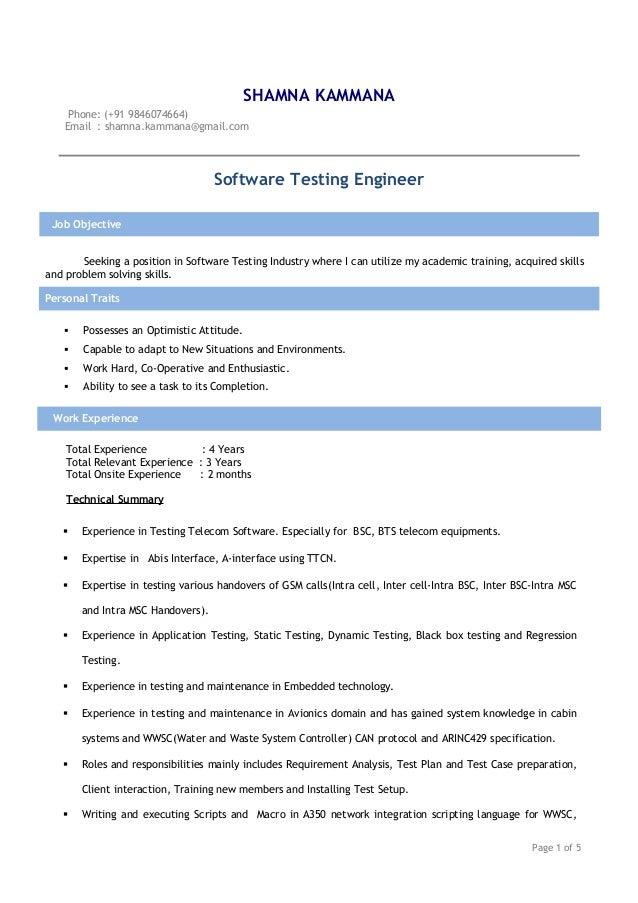 SHAMNA KAMMANA Phone: (+91 9846074664) Email : shamna.kammana@gmail.com Software Testing Engineer Job Objective Seeking a ...