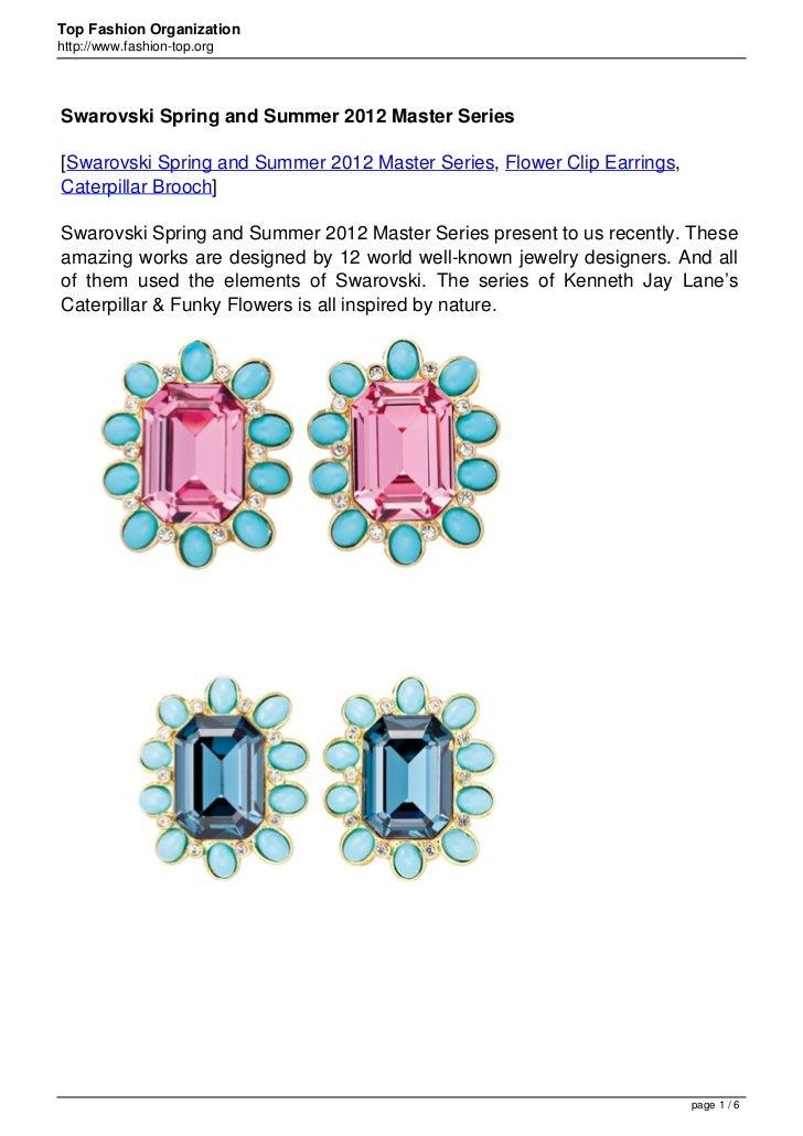 Top Fashion Organizationhttp://www.fashion-top.orgSwarovski Spring and Summer 2012 Master Series[Swarovski Spring and Summ...