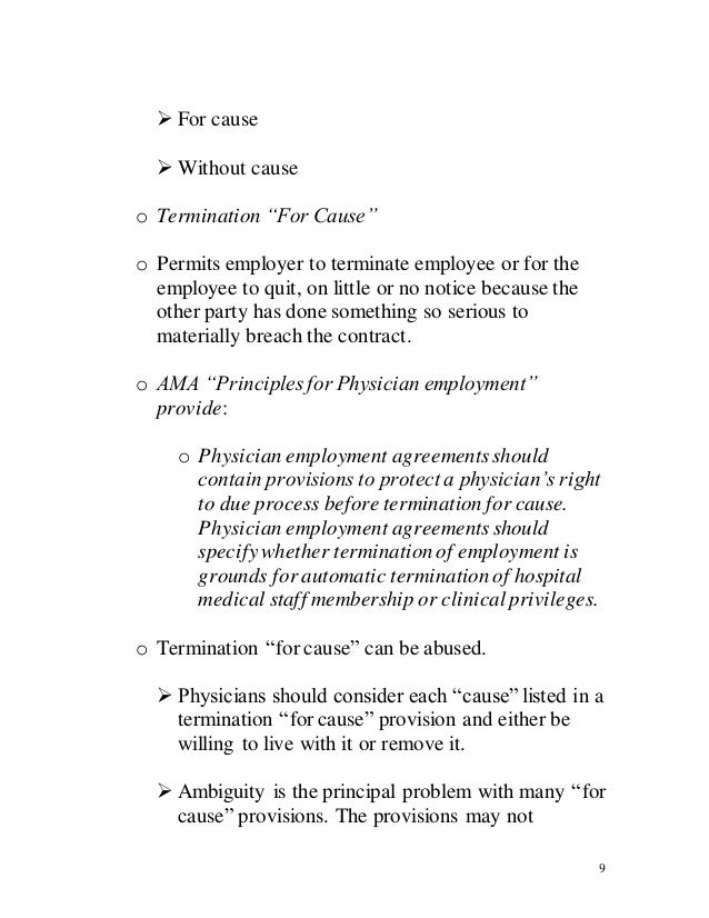 termination for cause Termination of employment in ontario can occur in two different ways: (i) termination without cause or (ii) termination for cause an employee who has been terminated without cause is presumed to be entitled to reasonable notice of dismissal or pay in lieu of notice of dismissal (aka a severance package.