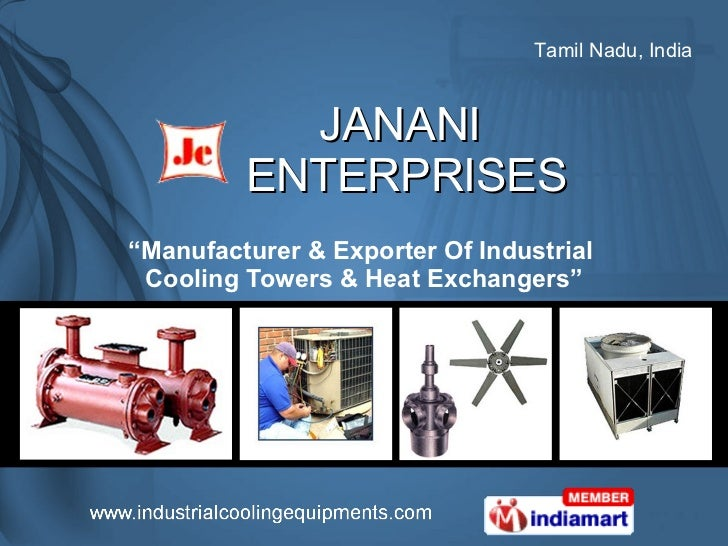 "JANANI  ENTERPRISES "" Manufacturer & Exporter Of Industrial  Cooling Towers & Heat Exchangers"""