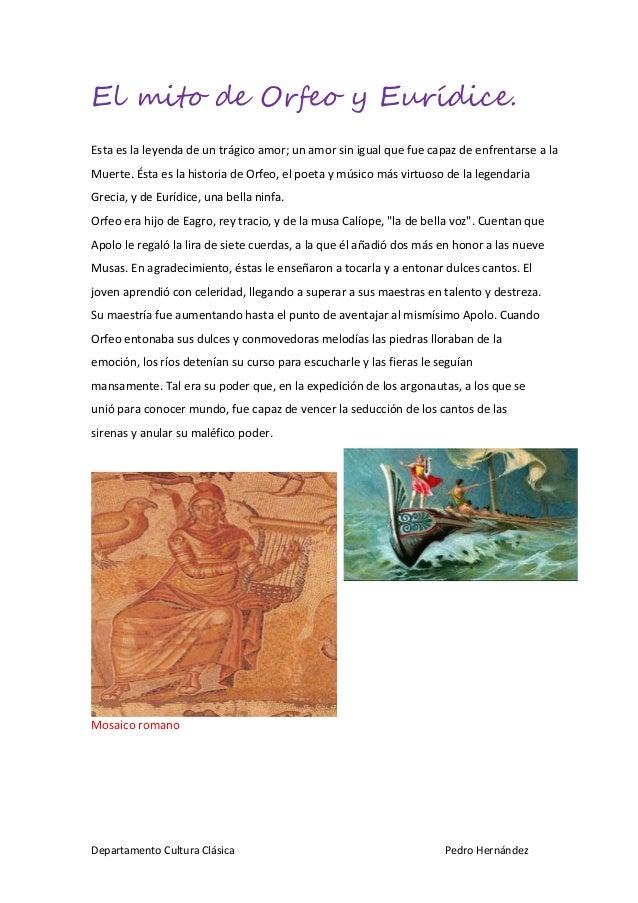 El mito de Orfeo y Eurídice. Esta es la leyenda de un trágico amor; un amor sin igual que fue capaz de enfrentarse a la Mu...