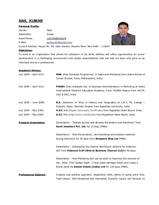 ANIL KUMAR Personal Profile: Gender: Male Nationality: Indian Hand Phone: +91 9595676176 E-Mail: anilka.idcs@gmail.com Cur...