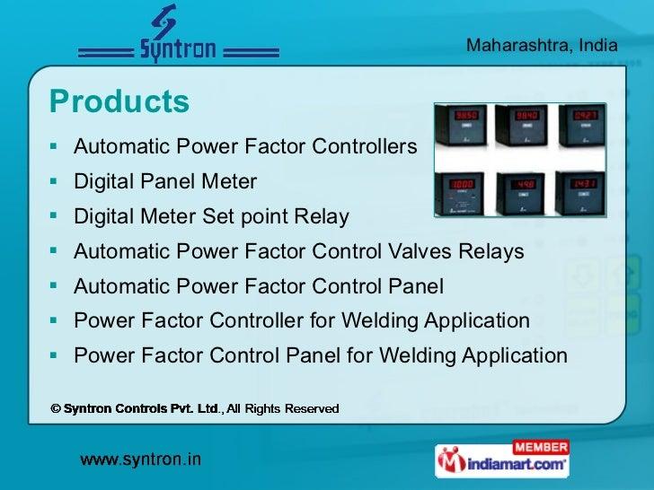 Products  <ul><li>Automatic Power Factor Controllers </li></ul><ul><li>Digital Panel Meter </li></ul><ul><li>Digital Meter...