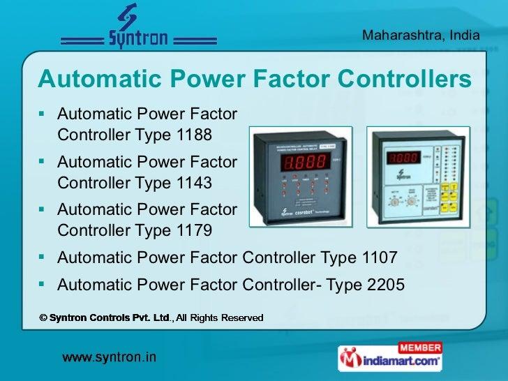 Automatic Power Factor Controllers <ul><li>Automatic Power Factor Controller Type 1188 </li></ul><ul><li>Automatic Power F...