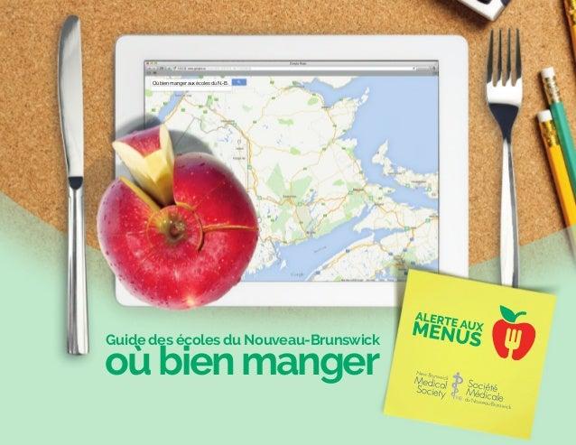 Où bien manger aux écoles du N.-B. oùbienmanger Guide des écoles du Nouveau-Brunswick