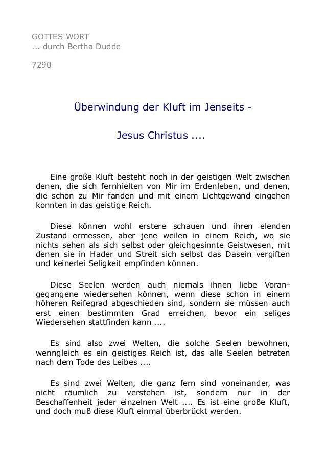 GOTTES WORT  ... durch Bertha Dudde  7290  Überwindung der Kluft im Jenseits -  Jesus Christus ....  Eine große Kluft best...