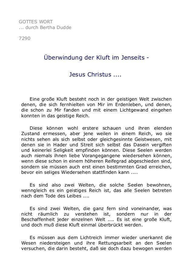 GOTTES WORT ... durch Bertha Dudde 7290 Überwindung der Kluft im Jenseits - Jesus Christus .... Eine große Kluft besteht n...