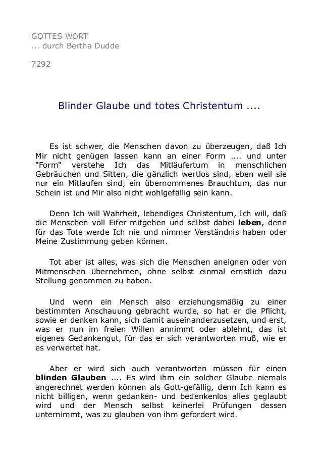 GOTTES WORT  ... durch Bertha Dudde  7292  Blinder Glaube und totes Christentum ....  Es ist schwer, die Menschen davon zu...