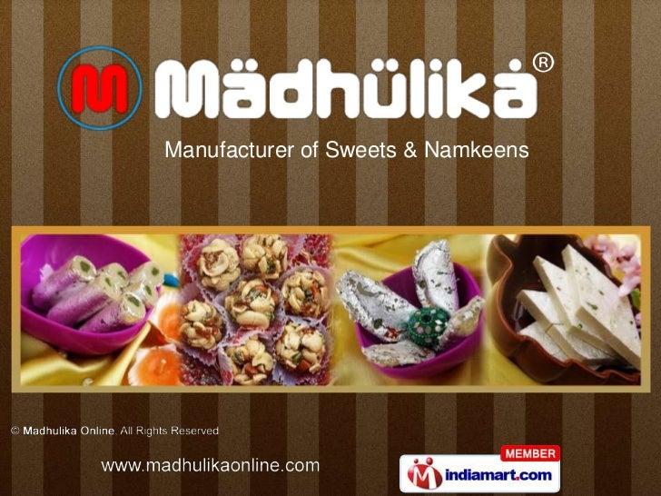 Manufacturer of Sweets & Namkeens