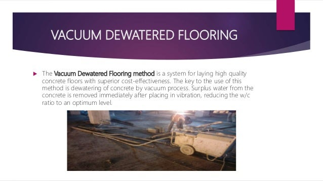 Vacuum Dewatered Flooring : Supreme court additonal complex project