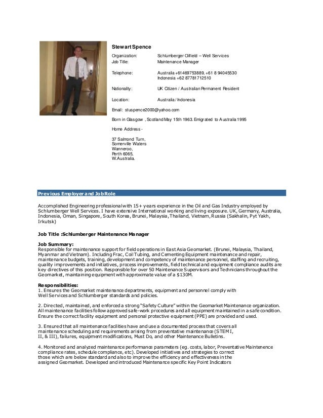 Stewart Spence Organization: Schlumberger Oilfield U2013 Well Services Job  Title: Maintenance Manager Telephone: ...  Fleet Manager Resume