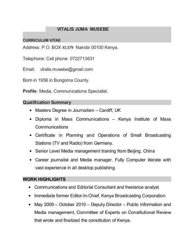 VITALIS JUMA MUSEBE CURRICULUM VITAE Address: P.O. BOX 41379 Nairobi 00100  Kenya.