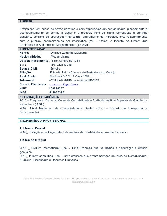 CURRICULUM VITAE OZ Mucuana 1.PERFIL Profissional em busca de novos desafios e com experiência em contabilidade, planeamen...